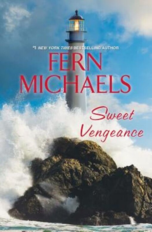 Fern Michaels - Sweet Vengeance, Hardcover -