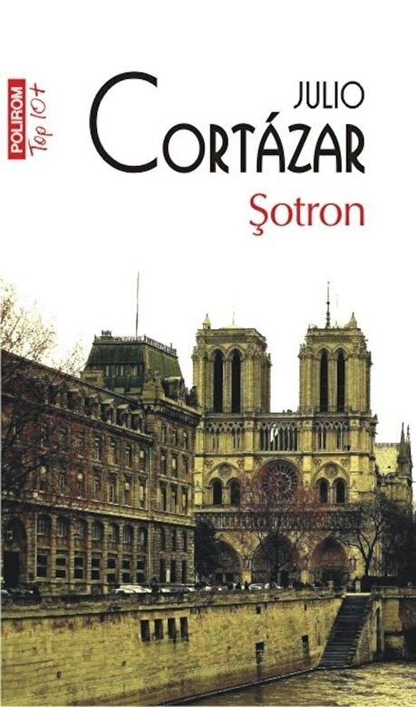 Julio Cortazar - Sotron. (Top 10+) -