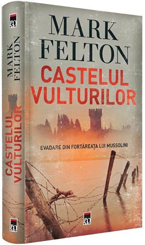 Mark Felton - Castelul vulturilor -