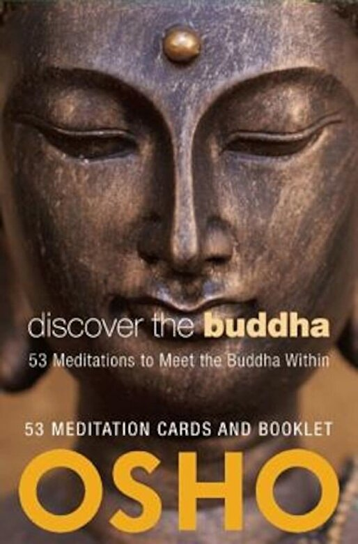 Osho - Discover the Buddha: 53 Meditations to Meet the Buddha Within [With Booklet] -