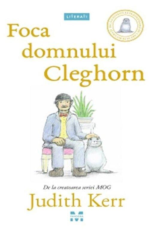 Judith Kerr - Foca domnului Cleghorn -