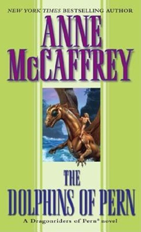 Anne McCaffrey - The Dolphins of Pern, Paperback -