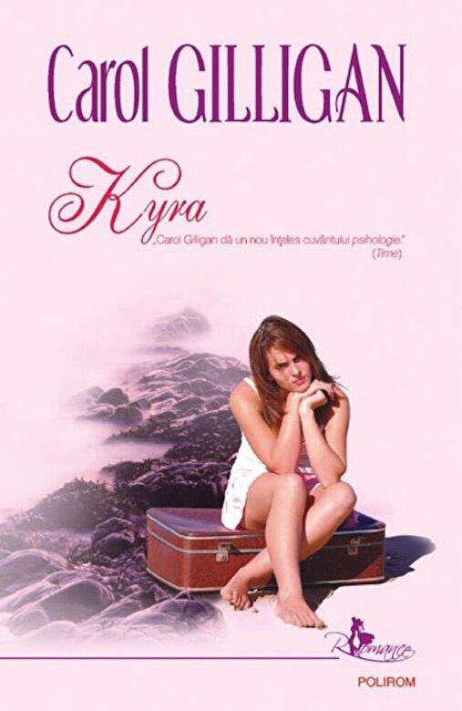 Carol Gilligan - Kyra -