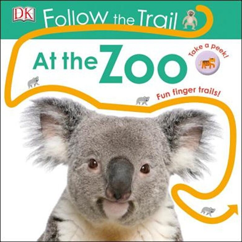 DK - Follow the Trail at the Zoo, Hardcover -
