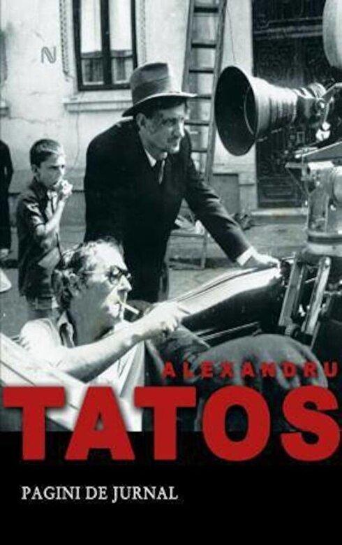 Alexandru Tatos - Pagini de jurnal -