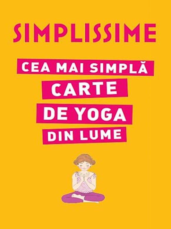 *** - Simplissime. Cea mai simpla carte de yoga din lume -