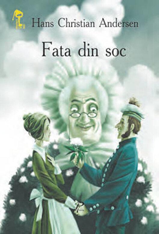 Hans Christian Andersen - Fata din soc -