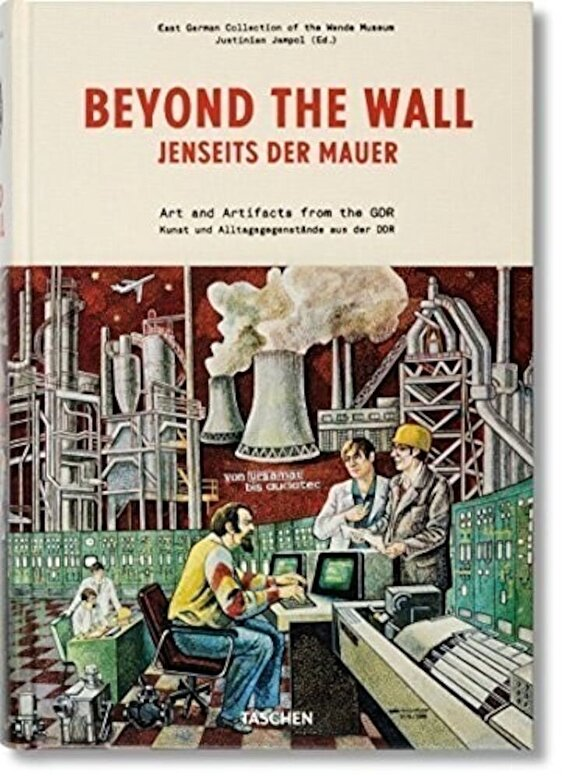 *** - Beyond the Wall: Art and artifacts from the GDR (English, French and German Edition) -