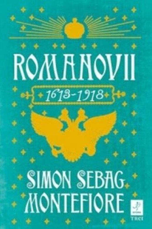 Simon Sebag Montefiore - Romanovii 1613-1918 -