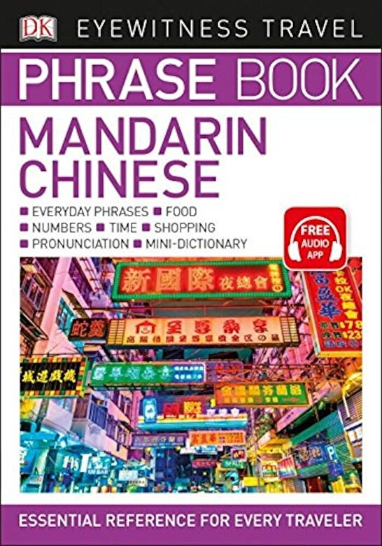 DK - Eyewitness Travel Phrase Book Mandarin Chinese, Paperback -