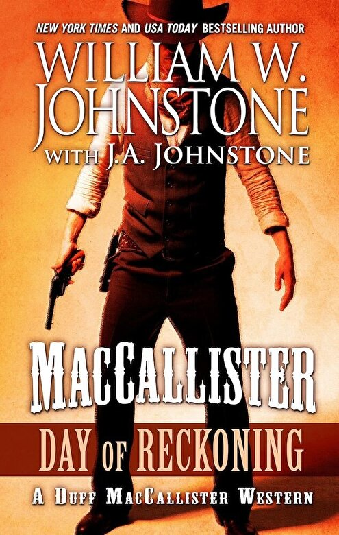 William W. Johnstone - Maccallister Day of Reckoning, Hardcover -