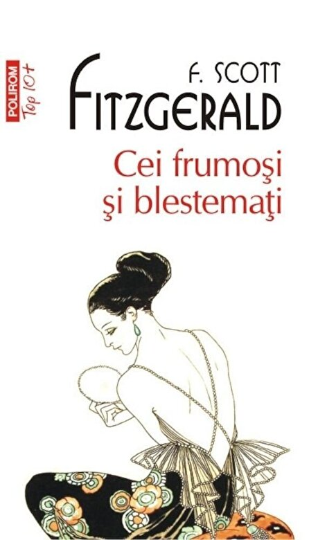 Francis Scott Fitzgerald - Cei frumosi si blestemati (Top 10+) -