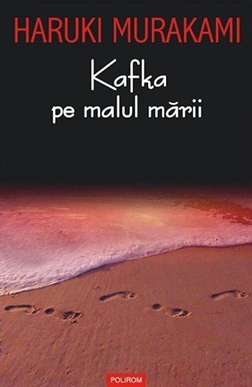 Haruki Murakami - Kafka pe malul marii -