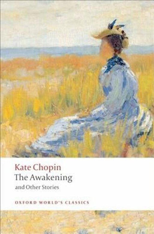 Kate Chopin - The Awakening: And Other Stories, Paperback -