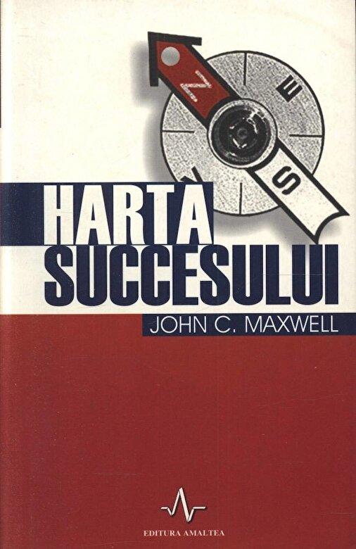 John C. Maxwell - Harta succesului -