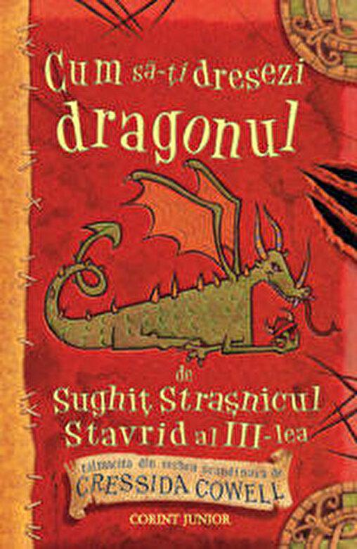 Cressida Cowell - Cum sa-ti dresezi dragonul  -