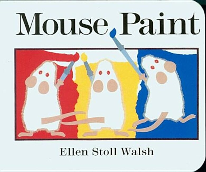 Ellen Stoll Walsh - Mouse Paint, Hardcover -