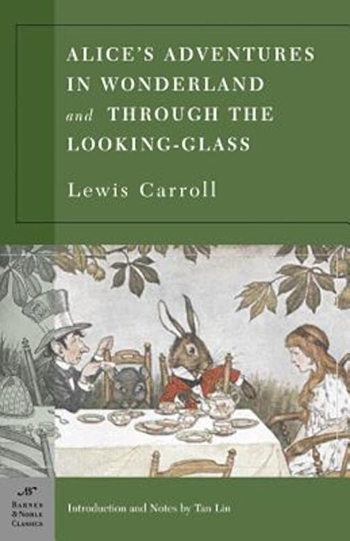 Lewis Carroll - Alice's Adventures in Wonderland and Through the Looking Glass, Paperback -