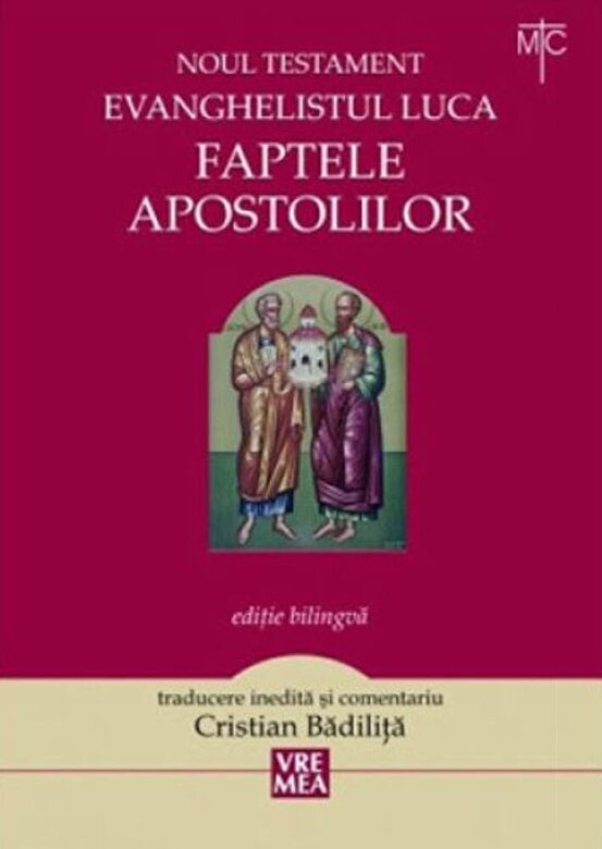 Cristian Badilita - Faptele Apostolilor -