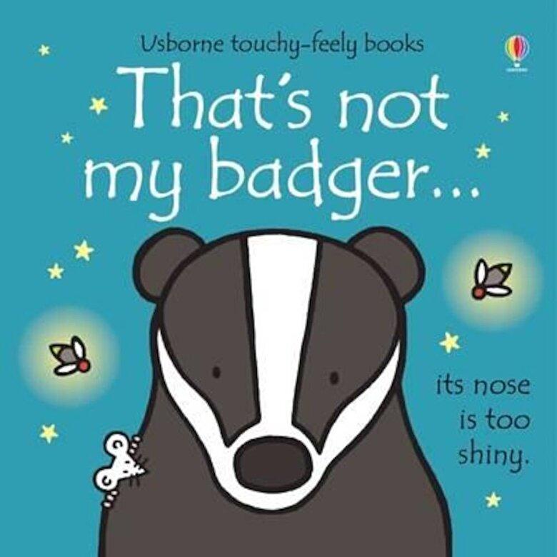 Fiona Watt - That's Not My Badger, Hardcover -