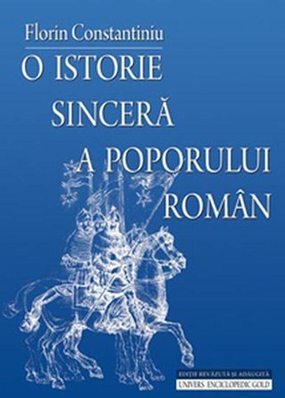 Florin Constantiniu - O istorie sincera a poporului roman -