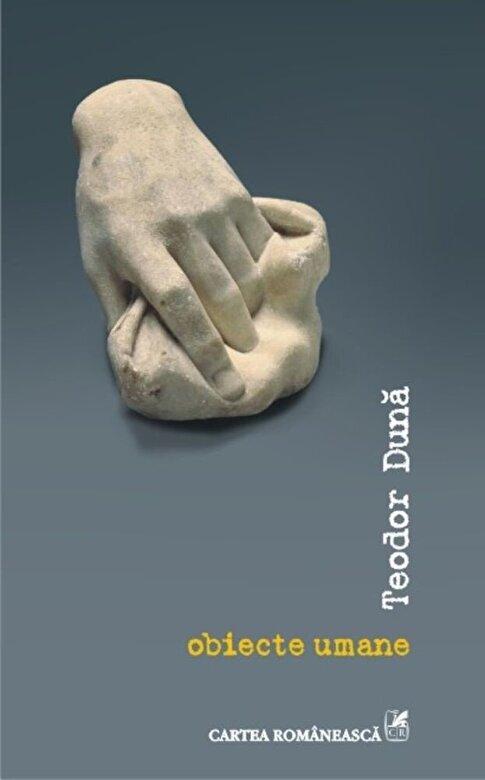 Teodor Duna - obiecte umane -