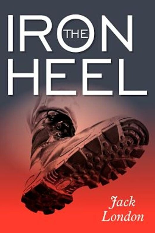 Jack London - The Iron Heel, Paperback -