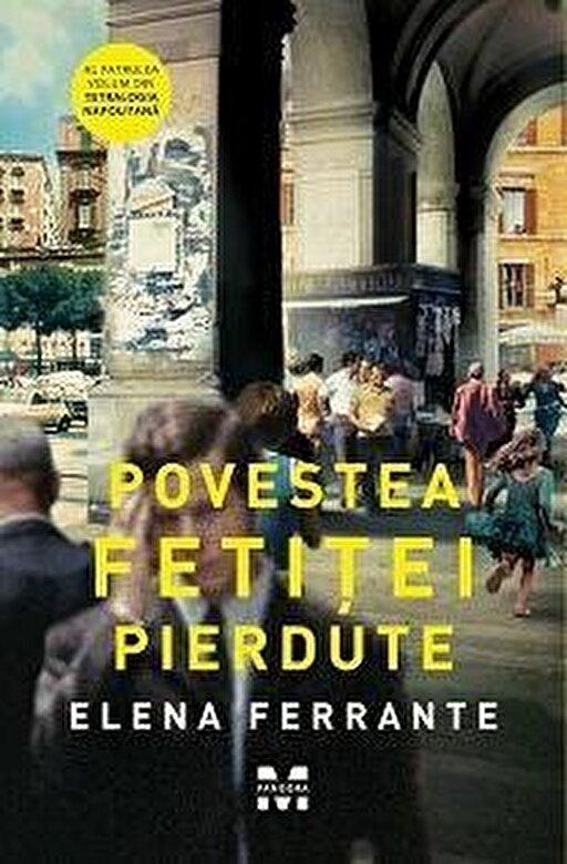 Elena Ferrante - Povestea fetitei pierdute. Editie de film -