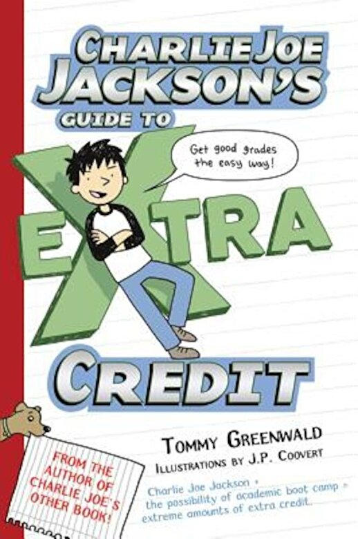 Tommy Greenwald - Charlie Joe Jackson's Guide to Extra Credit, Paperback -