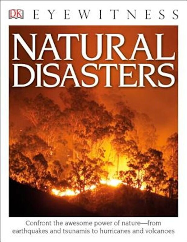 Claire Watts - DK Eyewitness Books: Natural Disasters, Paperback -