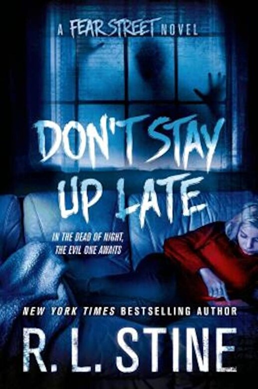 R. L. Stine - Don't Stay Up Late: A Fear Street Novel, Hardcover -