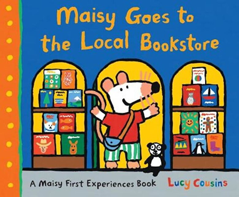 Lucy Cousins - Maisy Goes to the Local Bookstore: A Maisy First Experiences Book, Hardcover -