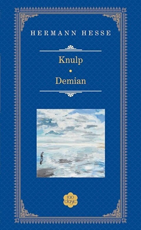 Hermann Hesse - Knulp. Demian -