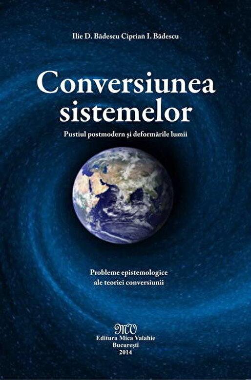 Ilie D. Badescu, Ciprian I. Badescu - Conversiunea sistemelor -