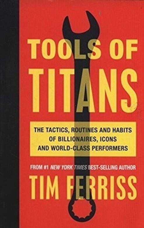 Timothy Ferriss - Tools of Titans -