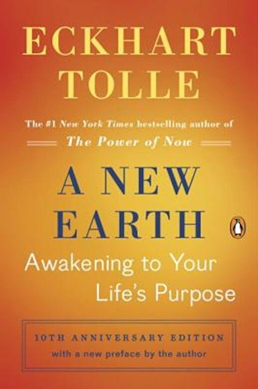 Eckhart Tolle - A New Earth: Awakening to Your Life's Purpose, Paperback -