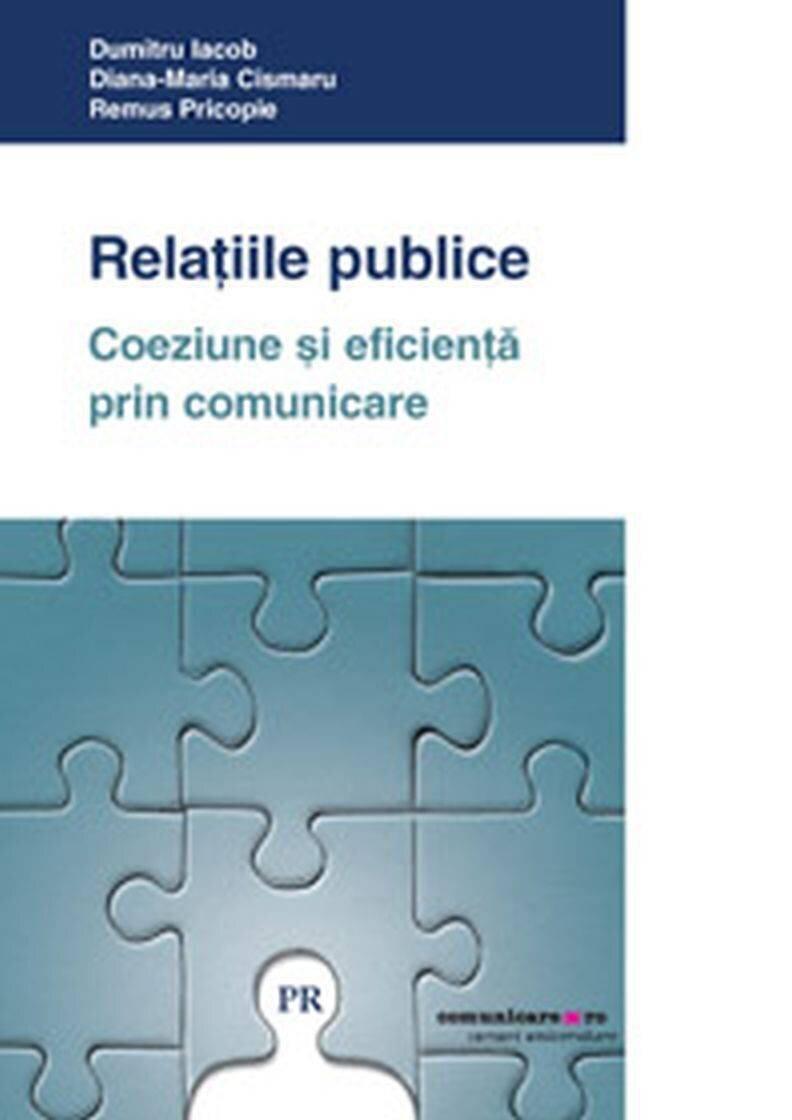 Relatiile publice. Coeziune si eficienta prin comunicare (eBook)