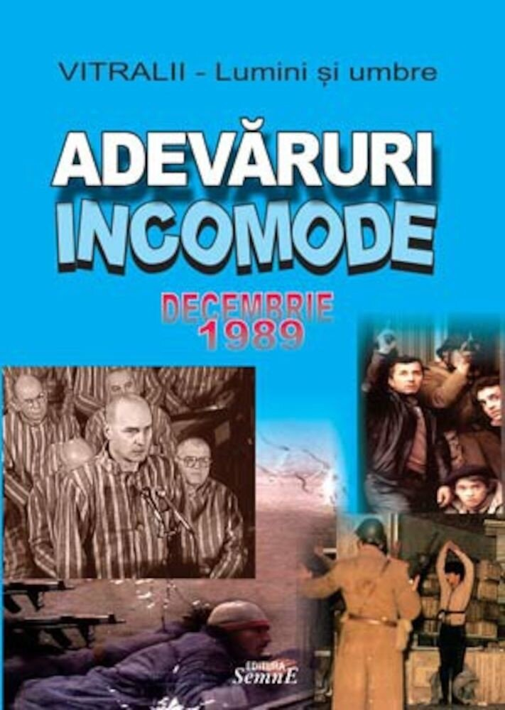 Adevaruri incomode - Decembrie 1989