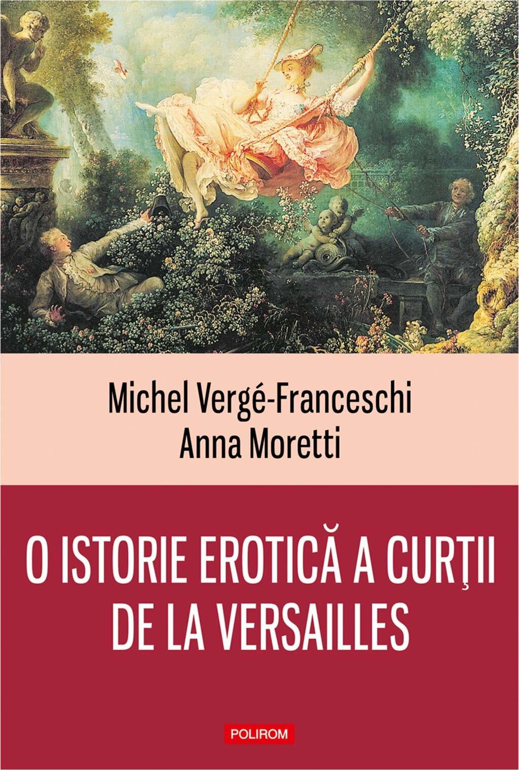 O istorie erotica a curtii de la Versailles (1661-1789) PDF (Download eBook)