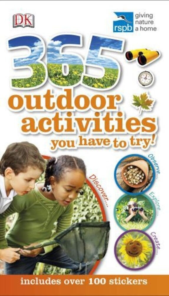 365 Outdoor Activities You Have to Try. Includes over 100 stickers