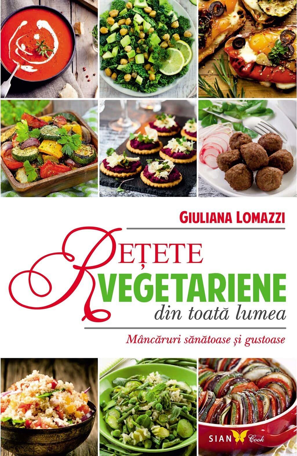 Retete vegetariene din toata lumea. Mancaruri sanatoase si gustoase (eBook)