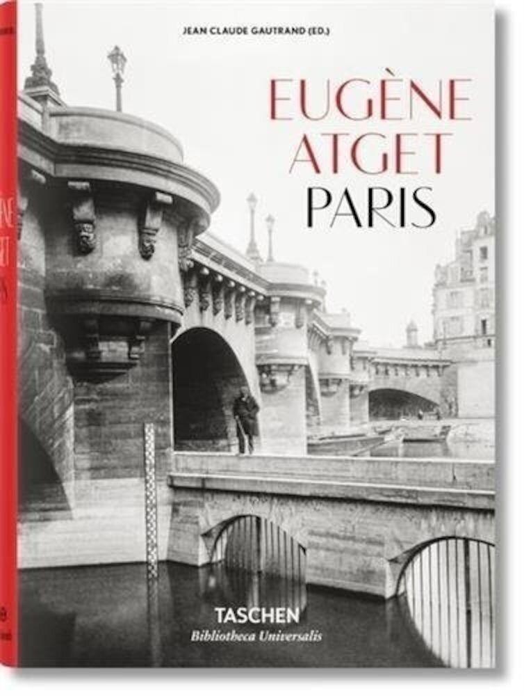 Eugane Atget : Paris 1857-1927