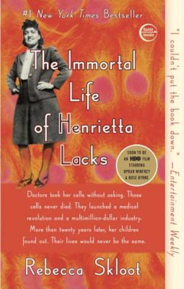 The Immortal Life of Henrietta Lacks, Paperback