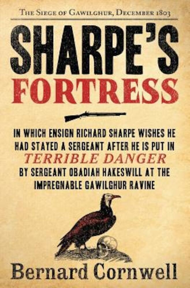 Sharpe's Fortress: Richard Sharpe and the Siege of Gawilghur, December 1803, Paperback