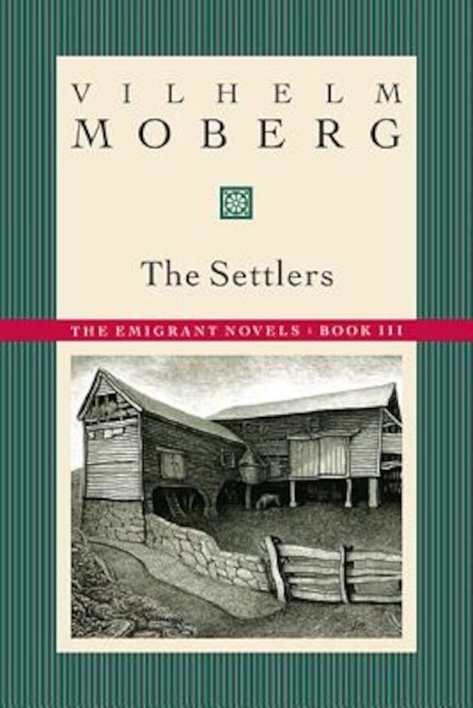 The Settlers: The Emigrant Novels: Book III, Paperback