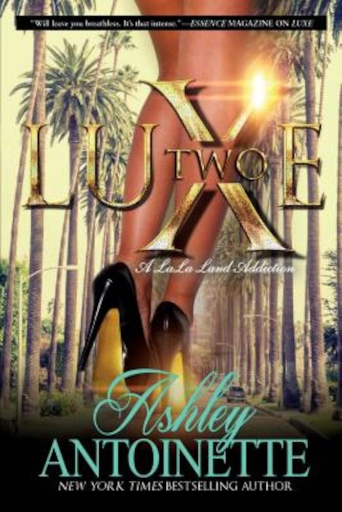 Luxe Two: A Lala Land Addiction, Paperback