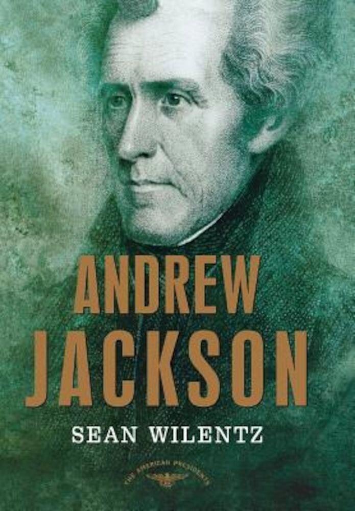 Andrew Jackson, Hardcover