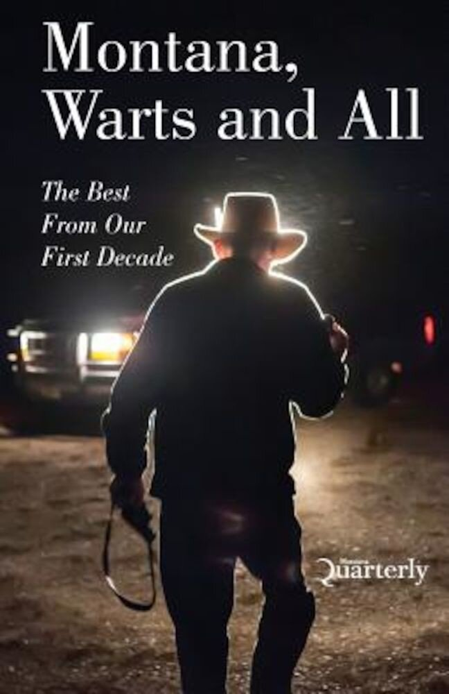 Montana, Warts and All, Paperback