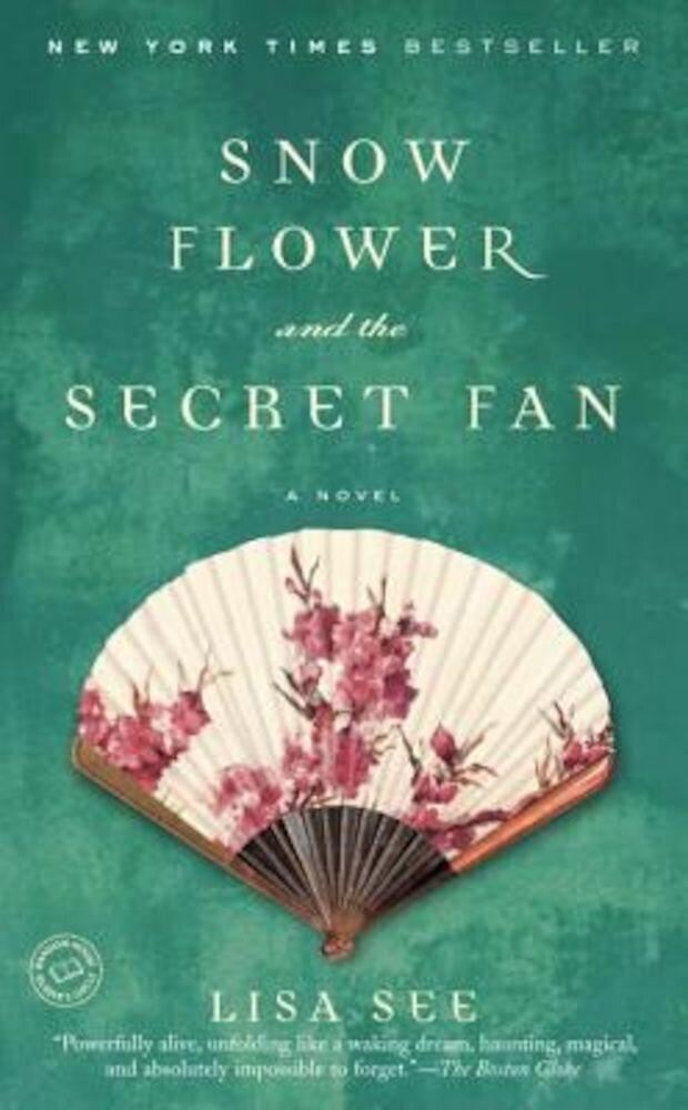 Snow Flower and the Secret Fan, Paperback