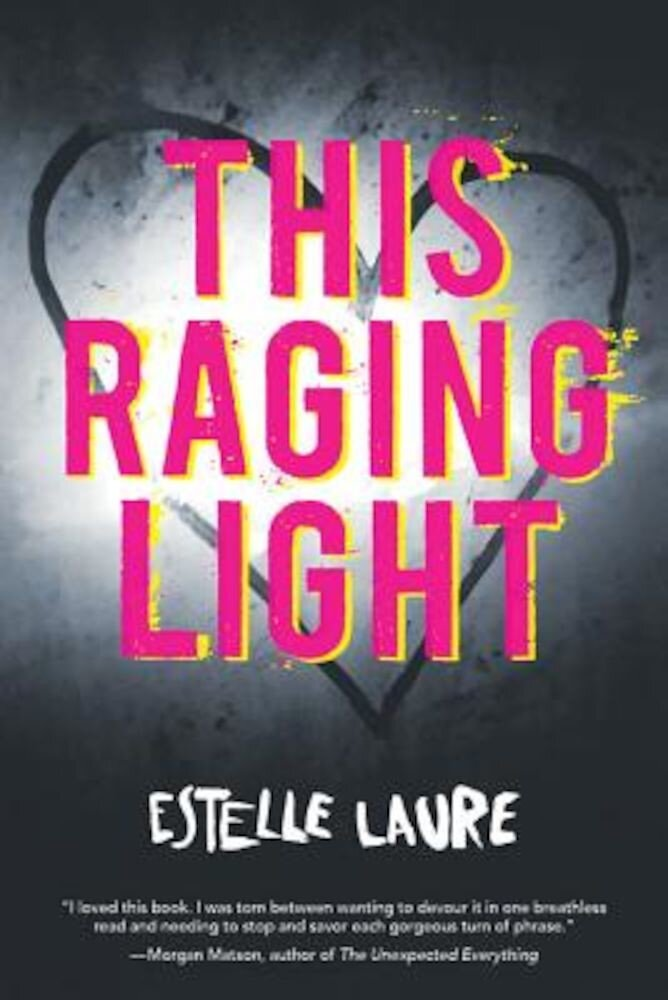 This Raging Light, Paperback